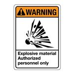 ANSI Explosive Material  … zed Personnel Only Sign