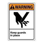 ANSI Keep Guards In Place Sign