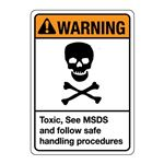 ANSI Toxic, See MSDS and … andling Procedures Sign