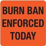 Interchangeable A Frame Sign - BURN BAN ENFORCED TODAY