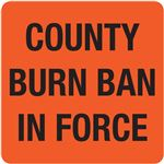 Interchangeable A Frame Sign - COUNTY BURN BAN IN FORCE