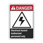 Danger Electrical Hazard Authorized Personnel Only Sign