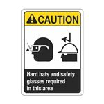 CautionHardHats/SafetyGlassesRequired InThisArea Sign