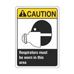 Caution Respirators Must Be Worn In this Area