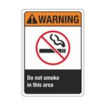 Warning Do Not Smoke In This Area Sign
