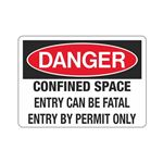 Confined Space Entry Can … try By Permit Only Sign