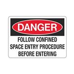 Follow Confined Space En … re Before Entering Sign