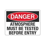 Atmosphere Must Be Tested Before Entry Sign