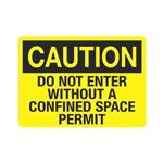 Do Not Enter Without A Confined Space Permit Sign