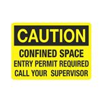 Confined Space Entry Per … ll Your Supervisor Sign