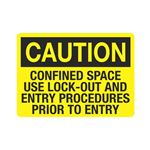 Confined Space Use Lock- … res Prior to Entry Sign
