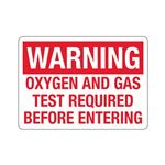 Oxygen and Gas Test Required Before Entering Sign
