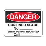 Danger - Confined Space No. _____ 3 1/2 x 5
