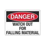 Danger Watch Out For Falling Material Sign