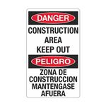Danger Construction Area …  Mantengase Afuera Sign
