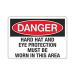 Danger Hard Hat And Eye  …  Worn In This Area Sign