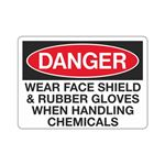 Danger Wear Face Shield and Rubber Gloves