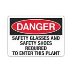 Danger Safety Glasses An … o Enter This Plant Sign