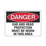 Danger Ear And Head Prot …  Worn In This Area Sign