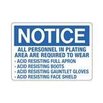 Notice All Personnel In Plating Area Are Required To Wear Sign