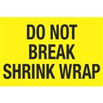 Do Not Break Shrink Wrap - Large 3x5 in
