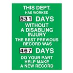 This Dept Has Worked (blank) Days Without A Disabling Injury - 23 in. x 34 in.