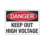 Danger Keep Out High Voltage Sign
