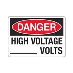 Danger High Voltage ____ Volts Sign