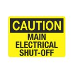 Caution Main Electrical Shut-Off Sign