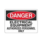 Danger Electrical Equipm … zed Personnel Only Sign