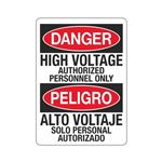 Danger High Voltage Authorized Personnel Only/Bilingual Sign