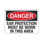 Danger Ear Protection Mu …  Worn In This Area Sign