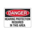 Danger Hearing Protectio … uired In This Area Sign