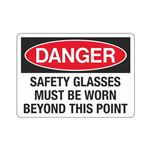 Danger Safety Glasses Mu …  Beyond This Point Sign