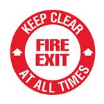 Keep Clear At All Times Fire Exit - 18 inch diameter