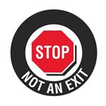 Anti-Slip Floor Decals - Stop Not An Exit 18 inch diameter