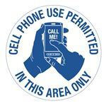 Cell Phone Use Permitted In This Area Only - 18 inch diameter