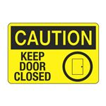 Caution Keep Door Closed Decal