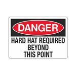 Danger Hard Hat Required Beyond This Point Sign