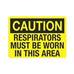 Caution Respirators Must Be Worn In This Area Sign