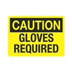 Caution Gloves Required Sign