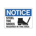 Notice Steel Toe Shoes Required In This Area Sign