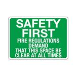 Safety First Fire Regula … Clear At All Times Sign