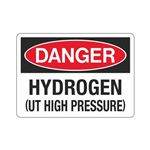 Danger Hydrogen (UT High Pressure) Sign