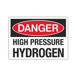 Danger Hydrogen (High Pressure) (Hazmat) Sign