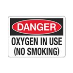 Danger Oxygen In Use (No Smoking) (Hazmat) Sign