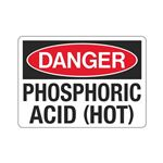 Danger Phosphoric Acid (Hot) (Hazmat) Sign