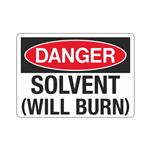 Danger Solvent (Will Burn) (Hazmat) Sign