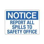 Notice Report All Spills to Safety Office (Hazmat) Sign