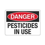 Danger Pesticides in Use (Hazmat) Sign